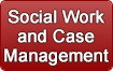 Social Work/Case Management